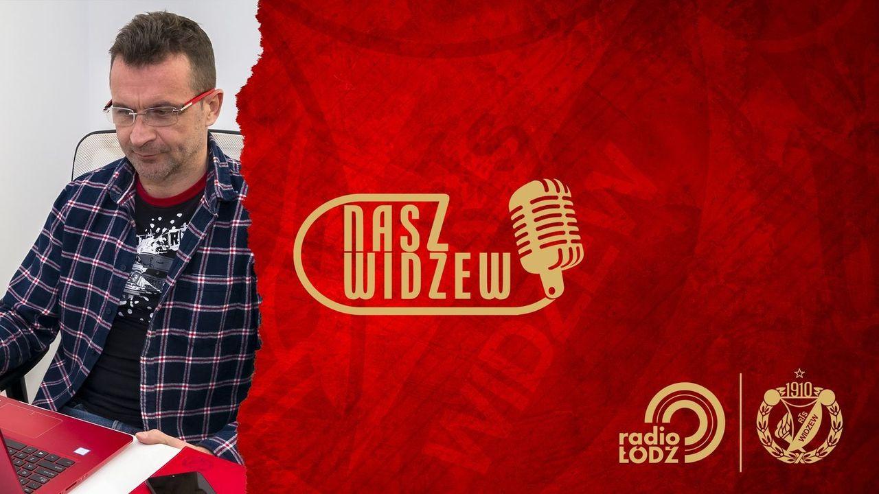 Rafał Pawlak gościem audycji Nasz Widzew